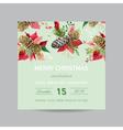 Christmas Invitation Pine and Poinsettia Card vector image