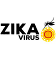 Zika virus caused by mosquito vector image vector image