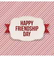 Happy Friendship Day greeting Text on Card vector image