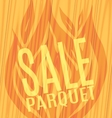 Sale parquet slope fire wooden boards vector image