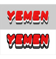 Yemen typography Text of Yemeni flag Emblem of the vector image