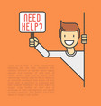 happy man peeks out and asks need help vector image