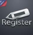 Register icon symbol 3D style Trendy modern design vector image