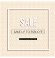 sale take up to 55 off white frame pink backgroun vector image