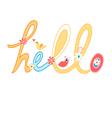 inscription hello vector image vector image