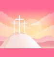 three crosses on golgotha mountain christian vector image