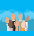 raised up hands people vote hands vector image