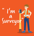 Surveyor character with high technology device vector image