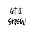 let it snow poster or card vector image