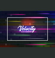 velocity background 06 speed movement vector image