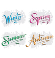 season inscription winter spring summer autumn vector image