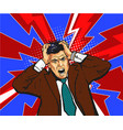 businessman in panic hold on to head emotions vector image