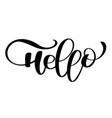 hello quote message calligraphic simple logo vector image