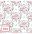 Happy valentines day Valentine seamless pattern T vector image