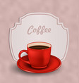 Vintage Background with Cup of Coffee and Label vector image