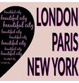 London Paris NY T-shirt 2 vector image