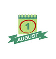1 august calendar with ribbon vector image