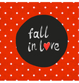 polka dot red fall in love vector image vector image