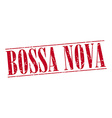 bossa nova red grunge vintage stamp isolated on vector image