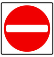 no entry vector image vector image