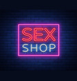 sex shop logo night sign in neon style neon sign vector image