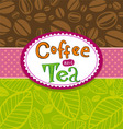 coffee and tea background vector image vector image