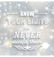 know your limits quote vector image