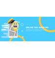 online taxi booking banner phone with hat and map vector image