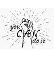 You can do it handwritten text with human fist vector image