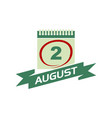 2 august calendar with ribbon vector image