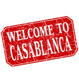 welcome to Casablanca red square grunge stamp vector image