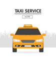 yellow taxi car in front of city silhouette in vector image vector image
