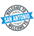 welcome to San Antonio blue round vintage stamp vector image