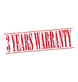 3 years warranty red grunge vintage stamp isolated vector image