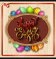 multi colored easter eggs on a wood background vector image