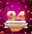 Ninety four years anniversary celebration design vector image