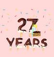 happy birthday twenty seven years vector image