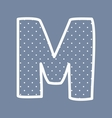 M alphabet letter with white polka dots on blue vector image vector image
