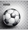 soccer ball on abstract gray background vector image