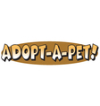 Adopt a pet vector image vector image