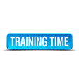 Training time blue 3d realistic square isolated vector image