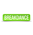 breakdance green 3d realistic square isolated vector image