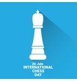 international chess day background chess vector image