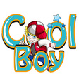 Cool boy vector image