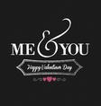 me you chalkboard black vector image vector image