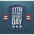 September 11th Patriot Day paper Badge vector image