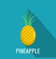 pineapple icon flat style vector image