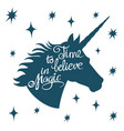 inspiring unicorn silhouette with positive phrase vector image