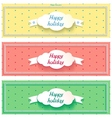Three happy holiday sunny banner with cloud vector image vector image
