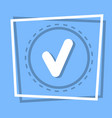 check point icon tick web button vector image